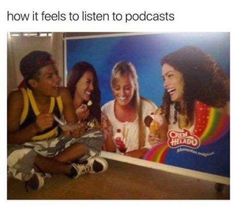 Das Bild hat irgendwer irgendwann mal getwittert. Aber genauso fühlt sich ein guter Retro-Podcast an.