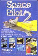 Werbung für Space Pilot 2 vom englischen Publisher Anirog. Kingsoft-Spiele waren sehr beliebt auf der britischen Insel und verkauften sich dort weit besser als im Heimatland Deutschland. (Bild: Anirog)
