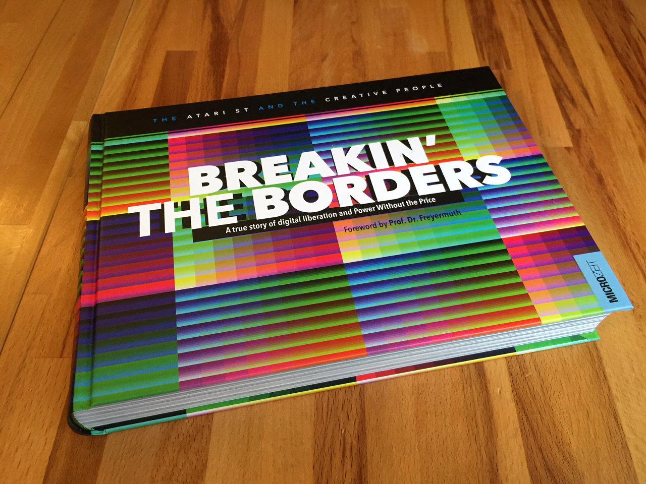 Breakin' the Borders ist 2017 im MICROZEIT Verlag erschienen. (Bild: André Eymann)
