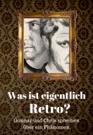 """Aufmacher zum Podcast: """"Was ist eigentlich Retro?"""" (Bild: Stayforever)"""