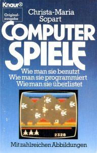 Computer-Spiele von Christa-Maria Sopart: Es begann vor Jahren mit einem Pingpong-Spiel ... (Bild: Knaur Verlag)