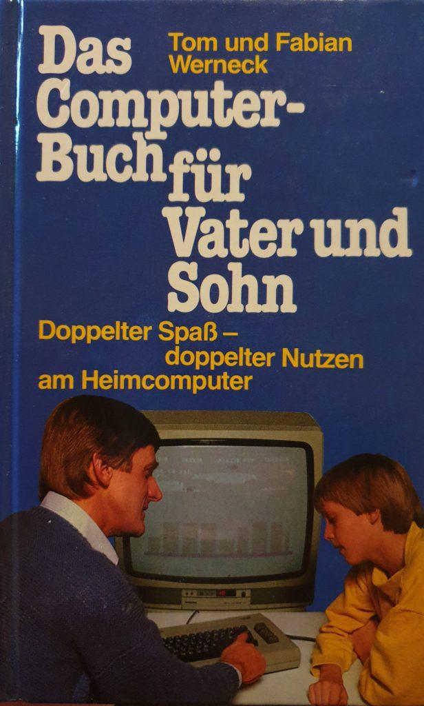 Das Computerbuch für Vater und Sohn, Hardcover, Vorderseite. (Bild: Christian Drackert)