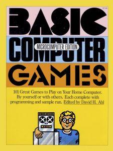 David Ahl: Basic Computer Games, Creative Computing, 1978.